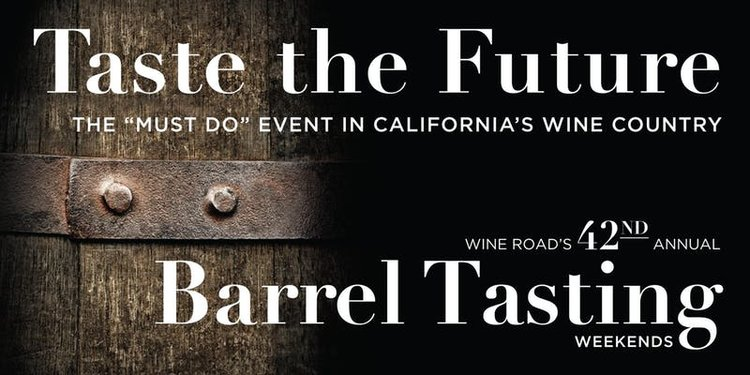 Wine Road Barrel Tasting - Weekend 1