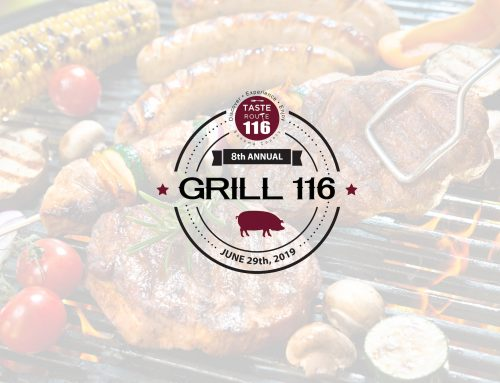 Join Taste Route 116 for our 8th Annual Grill 116 Event